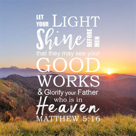 bible verses about light matthew 5 16 scripture light quotes