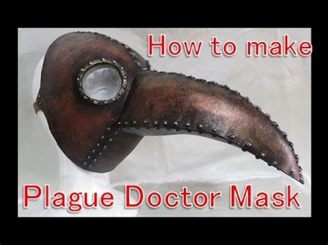 How To Make A Plague Doctor Mask With Paper Mache - how to make plague doctor mask use this for
