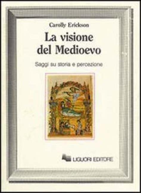 libro daido moriyama visione del la visione del medioevo saggi su storia e percezione carolly erickson libro mondadori store