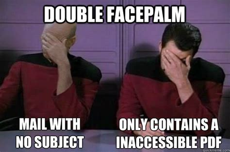 Double Facepalm Meme - a11y memes double facepalm mail with no subject only
