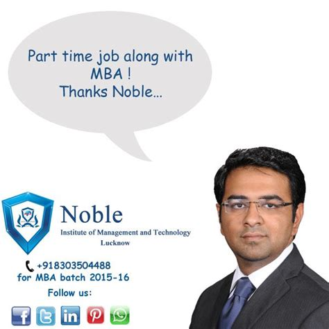 Mba Along With The part time along with mba only at noble institute of
