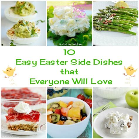 easter side dishes 10 easy easter side dishes meatloaf and melodrama