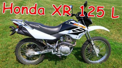 Motorrad Honda Xr 125 L by Neues Motorrad Honda Xr 125 L Youtube
