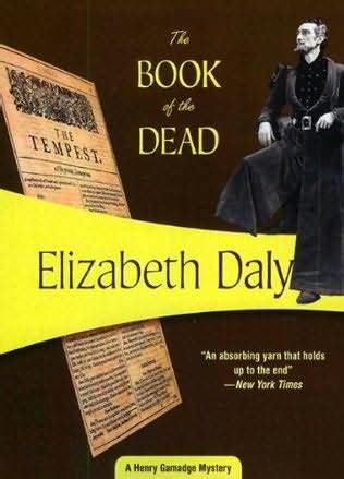 picture the dead book summary book review the book of the dead henry gamadge 8 by