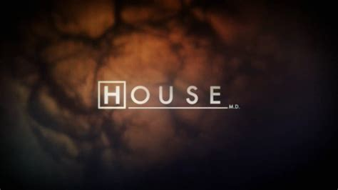 House Md Season 9 House M D Season 8 Opening Titles