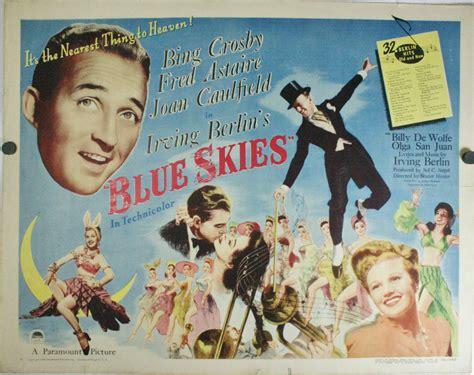 film blue skies blue skies original irving berlin bing crosby and fred
