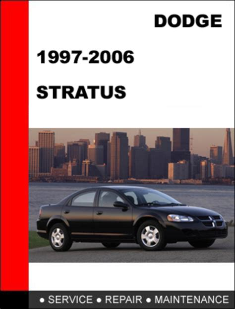dodge stratus 2005 manual dodge stratus 1995 2006 workshop service repair manual