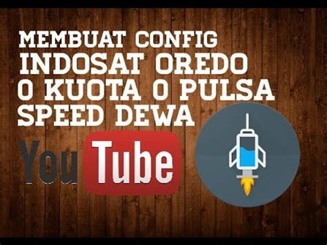 membuat config ovpn indosat membuat config indosat oredo opok terbaru youtube