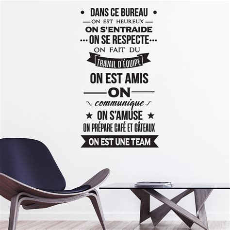 stickers pour bureau sticker citation dans ce bureau on est une team stickers