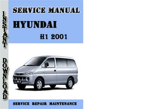 repair anti lock braking 2001 hyundai xg300 security system hyundai h1 2001 service repair manual pdf download download manua