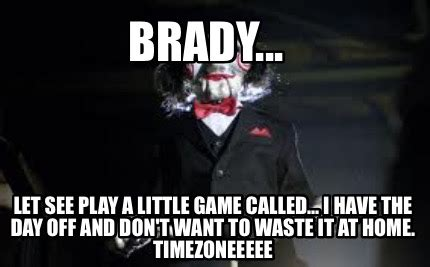 meme creator funny brady   play   game