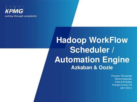 hadoop workflow azkaban workflow scheduler automation engine