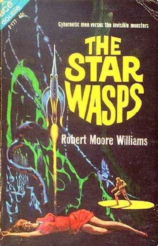 the of the wasp a novel books the wasps by robert williams