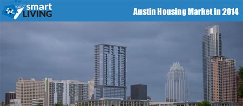 austin housing market blog search for homes for sale in austin tx with smartliving