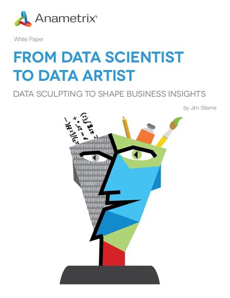 How Do I Become A Data Scientist As An Mba by New White Paper By Jim Sterne And Anametrix From Data