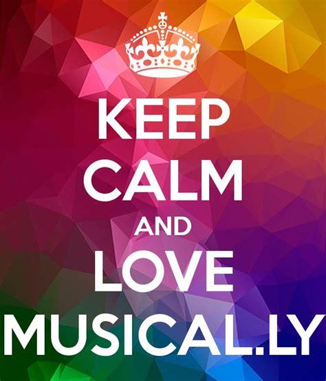 imagenes de keep calm and love life mejores 51 im 225 genes de musical ly logos en pinterest
