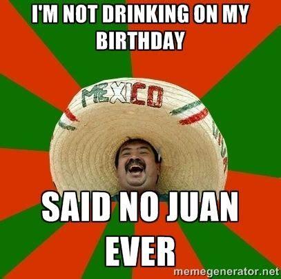 Happy Birthday Drunk Meme - 181 best images about birthday funnies on pinterest