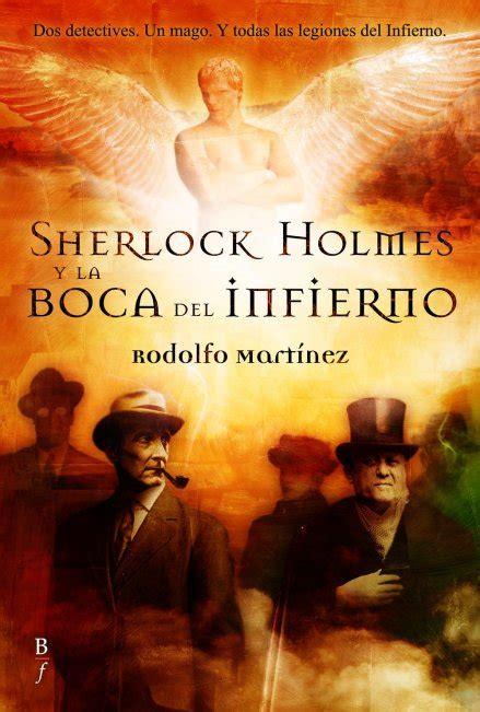 sherlock holmes y la 8467908874 ver tema sherlock holmes y la boca del infierno rodolfo martinez 161 161 193 brete libro foro