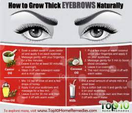 how to get bigger fast naturally at home how to grow thick eyebrows naturally top 10 home remedies