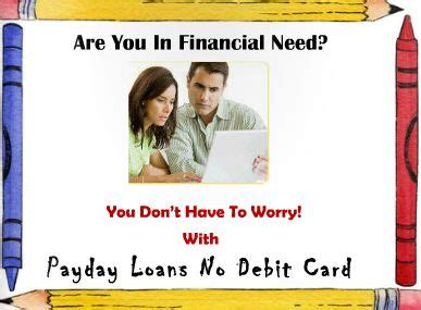 Payday Loans With Debit Card by 1000 Ideas About Debit Card Loans On Payday Loans Credit Check And Bad Credit Loans