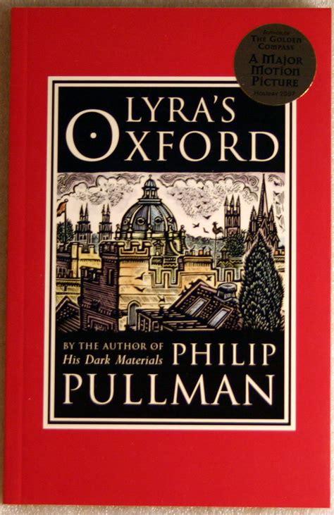 lyras oxford his dark 0399555455 lyra s oxford philip pullman new s c book his dark materials golden compass companion