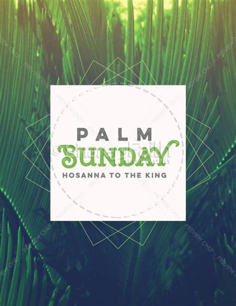 palm sunday hosanna to the king church flyer template