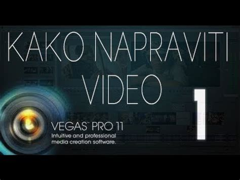 download tutorial vegas pro 11 kako napraviti video 1 sony vegas pro 11 tutorial youtube