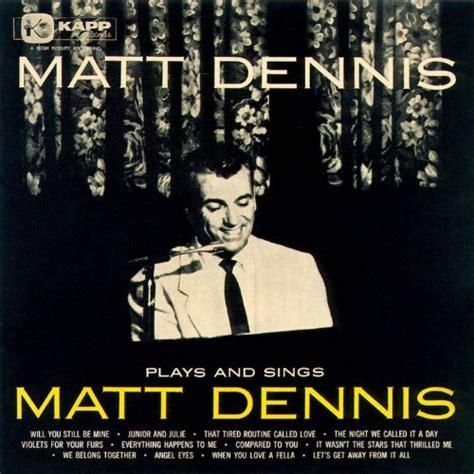 matt dennis the matt dennis songbook afterglow jazz and