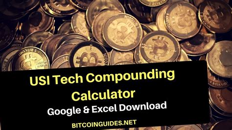 calculator usi tech usi tech compounding calculator excel download how to