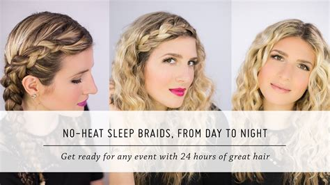 hairstyles to do at night for the morning no heat sleep braid waves from day to night diy hair