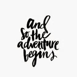 excited to start a new adventure quotes quotesgram