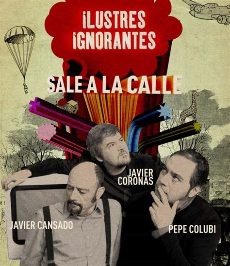 ilustres ignorantes entradas ilustres ignorantes world tour teatro cos el 237 seos bilbao