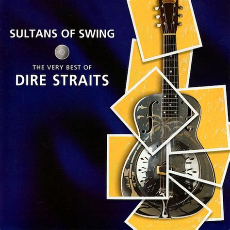 how to play sultans of swing on the guitar sultans of swing the very best of dire straits dire