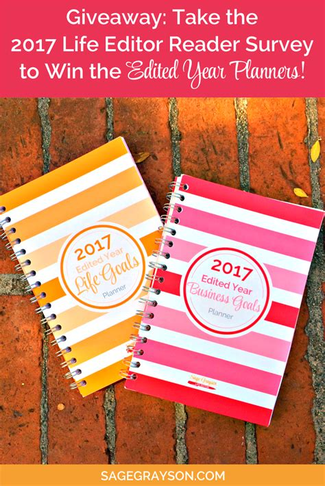 Survey To Win - giveaway take the 2017 life editor reader survey to win the edited year planners