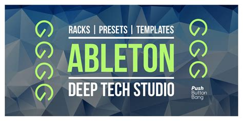 how to make deep tech house with ableton live 7 tutorial ableton deep tech studio by push button bang at loopmasters