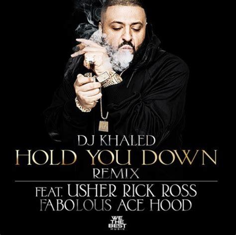 download mp3 dj khaled you mine dj khaled hold you down remix lyrics genius lyrics
