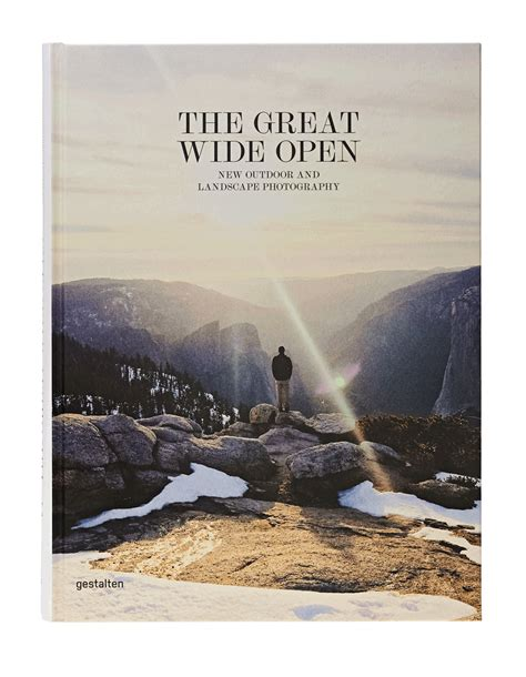 wide open one s extraordinary journey books gestalten the great wide open book