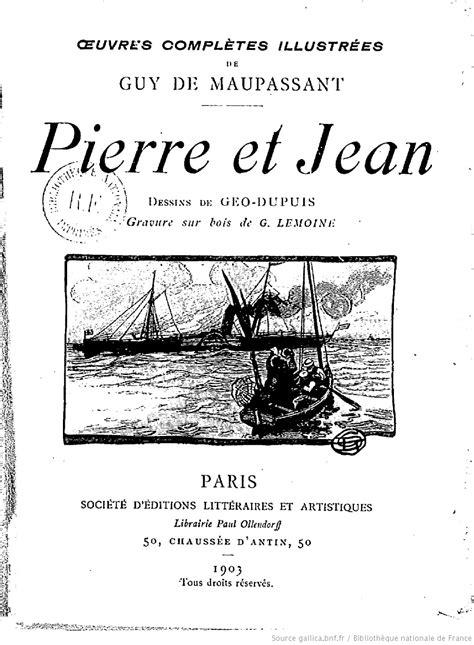 libro maupassant oeuvres compltes oeuvres compl 232 tes illustr 233 es de guy de maupassant 17 pierre et jean guy de maupassant