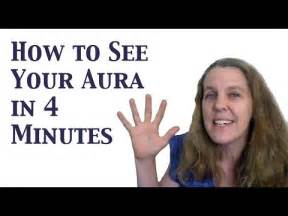 how to find your aura color how to see your aura learn to see the human aura in 4