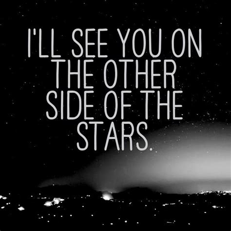 On The Other Side i ll see you on the other side of the brings a