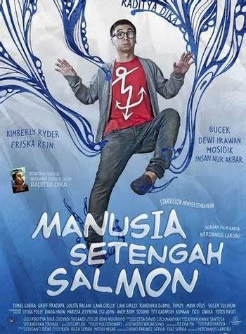 manusia setengah salmon 2013 free