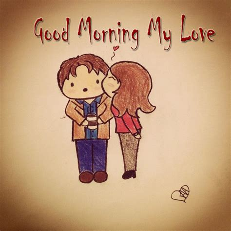 good morning love images good morning my love