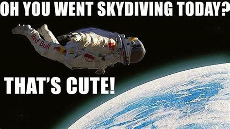 Space Meme - space memes one giant leap felix baumgartner space jump