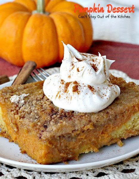 pumpkin dessert can t stay out of the kitchen