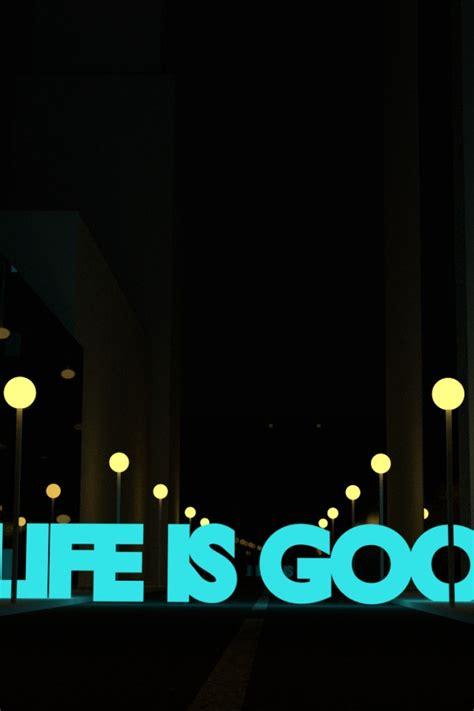 life  good desktop wallpaper wallpapersafari