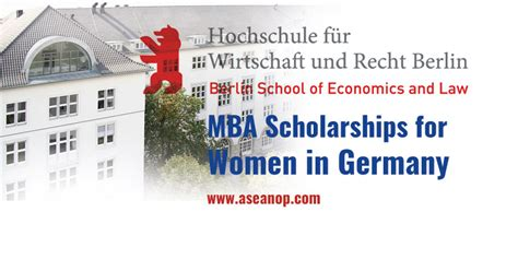 Berlin School Of Economics And Mba Ranking by Mba Scholarships For In Germany For 2017 Berlin