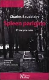 spleen baudelaire testo spleen parigino libro di charles baudelaire