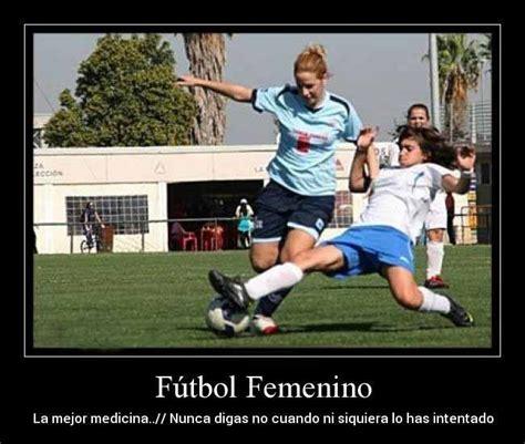 imagenes de futbol con frases 8 best images about imagenes de mujeres jugando futbol on