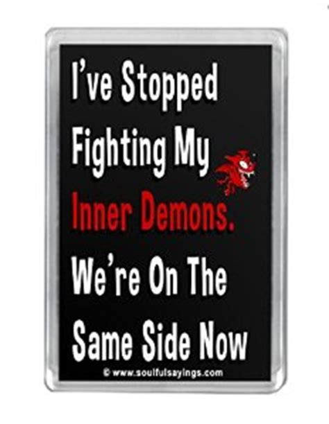 Fights Personal Demons by Quotes About Fighting Personal Demons Quotesgram