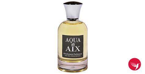 Parfum Di C F Perfumery Jakarta aqua di aix absolument parfumeur perfume a fragrance for